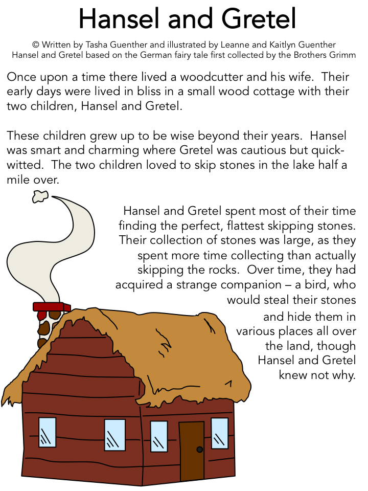 Print the story of Hansel and Gretel